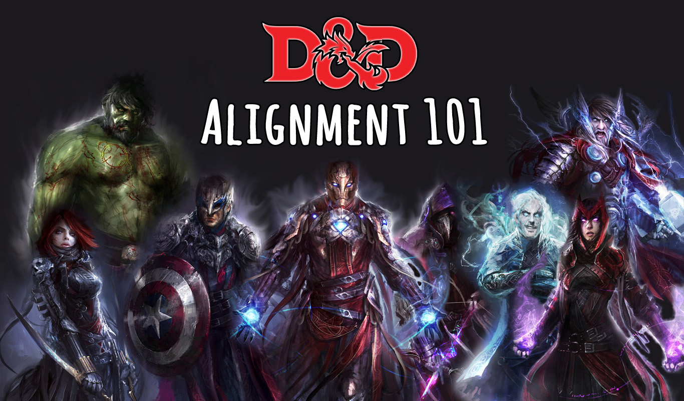 D&D dnd alignment 101 marvel MCU
