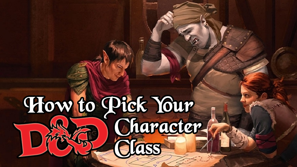 how to pick your D&D dnd character class