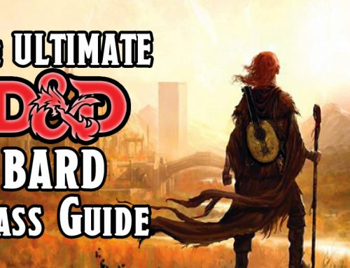 The Ultimate D&D 5E Bard Class Guide (2021)